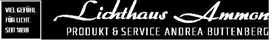 Logo Lichthaus Ammon Produkt und Service Andrea Buttenberg; Viel Gefühl für Licht. Seit 1898.
